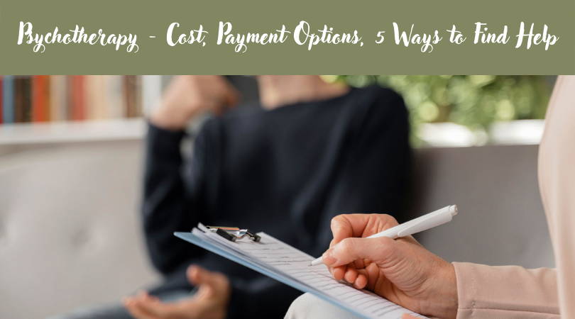 Psychotherapy - Cost, Payment Options, 5 Ways to Find Help